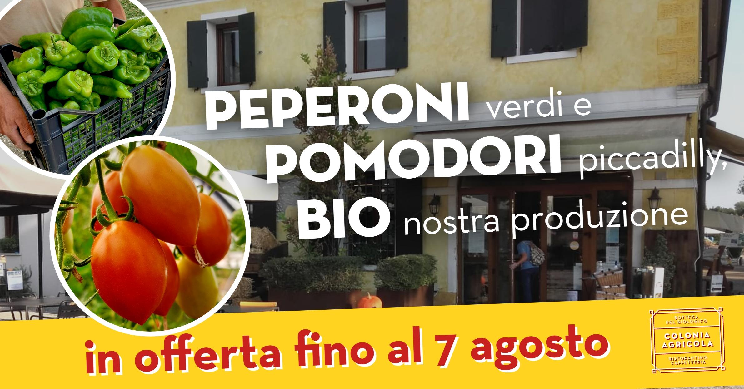 Promo Peperoni verdi e Pomodori Piccadilly